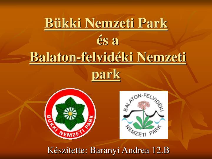 b kki nemzeti park s a balaton felvid ki nemzeti park n.