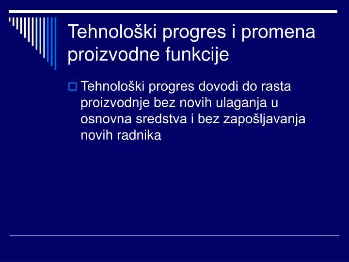 Tehnološki progres i promena proizvodne funkcije