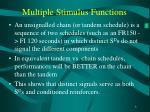 multiple stimulus functions