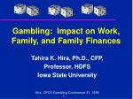 gambling impact on work family and family finances