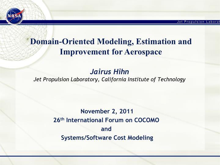 Jairus hihn jet propulsion laboratory california institute of technology