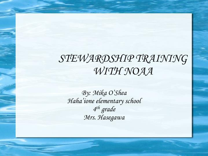 Stewardship training with noaa