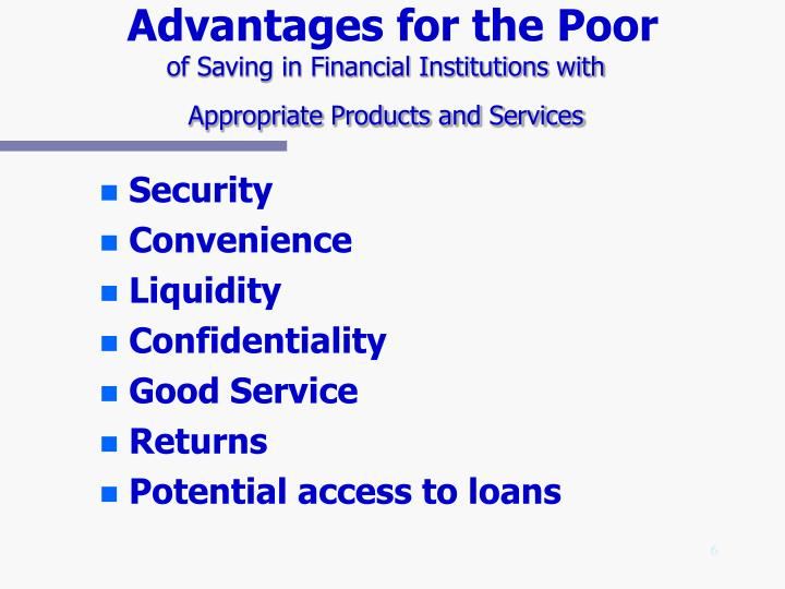 Advantages for the Poor