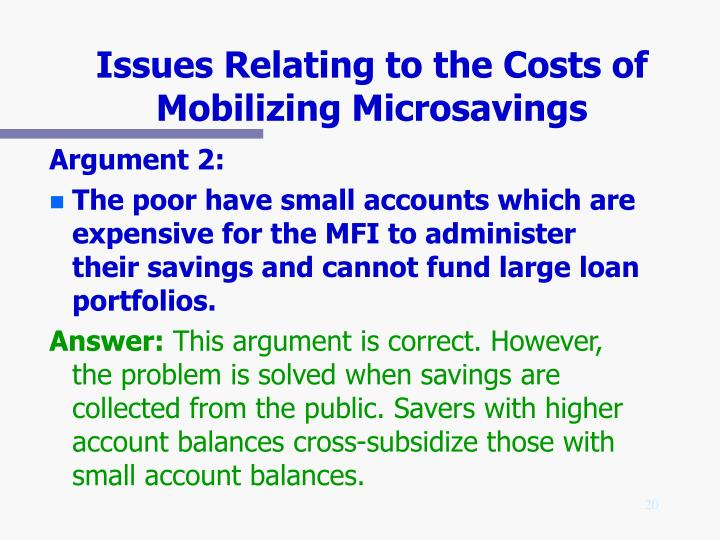 Issues Relating to the Costs of Mobilizing Microsavings