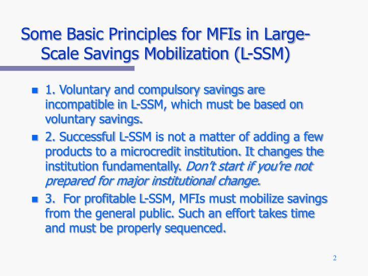 Some basic principles for mfis in large scale savings mobilization l ssm