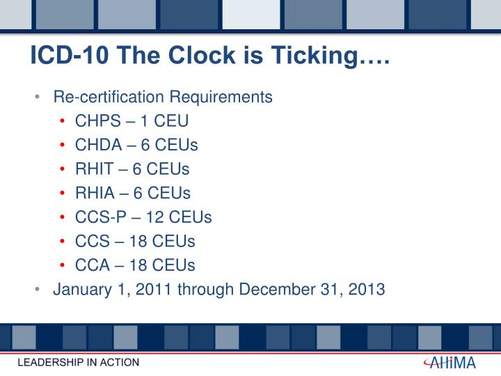 ICD-10 The Clock is Ticking….