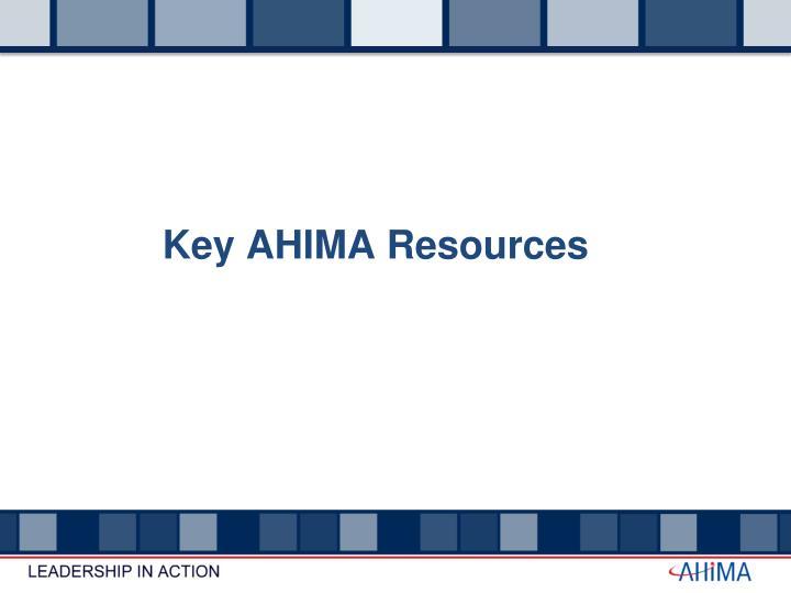 Key AHIMA Resources