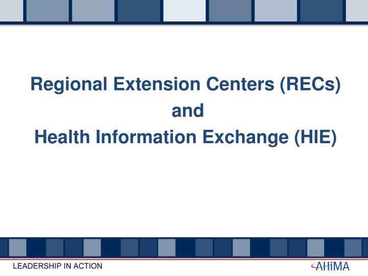 Regional Extension Centers (RECs)