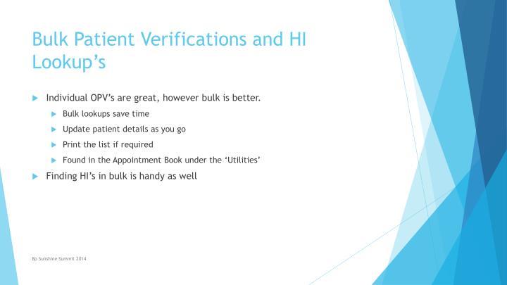 Bulk Patient Verifications and HI Lookup's
