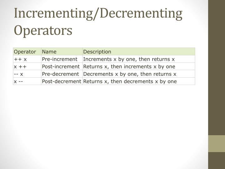 Incrementing/Decrementing