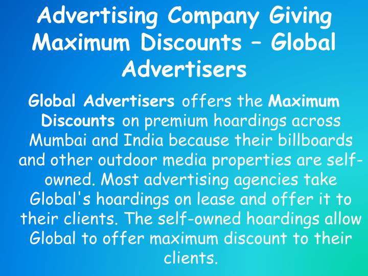 Advertising company giving maximum discounts global advertisers1