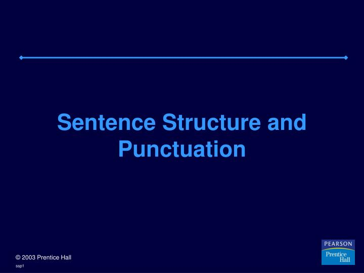 sentence structure and punctuation n.