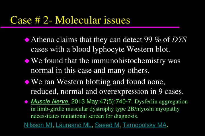 Case # 2- Molecular issues