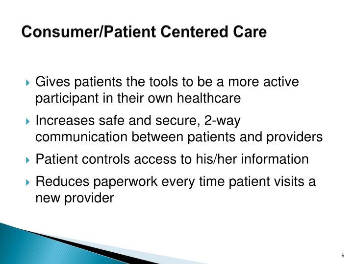 Consumer/Patient Centered Care