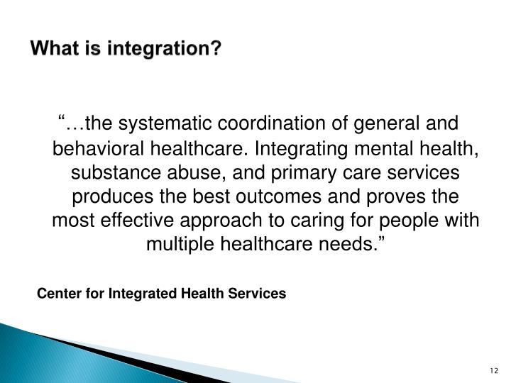 What is integration?