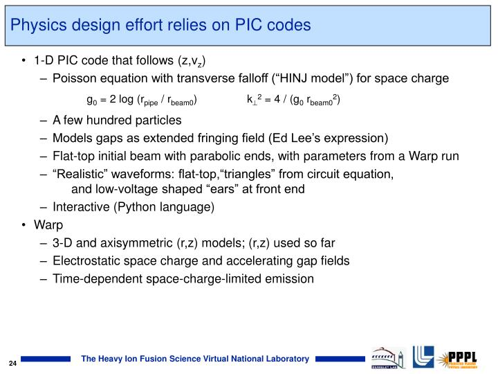 Physics design effort relies on PIC codes