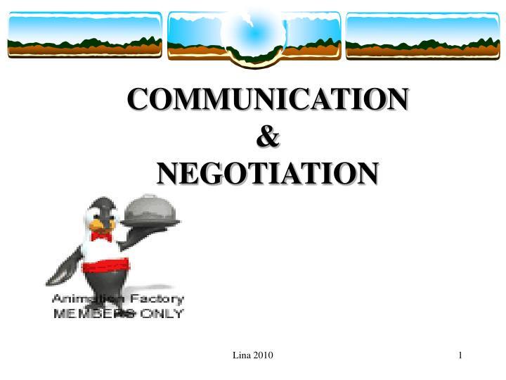 communication negotiation n.