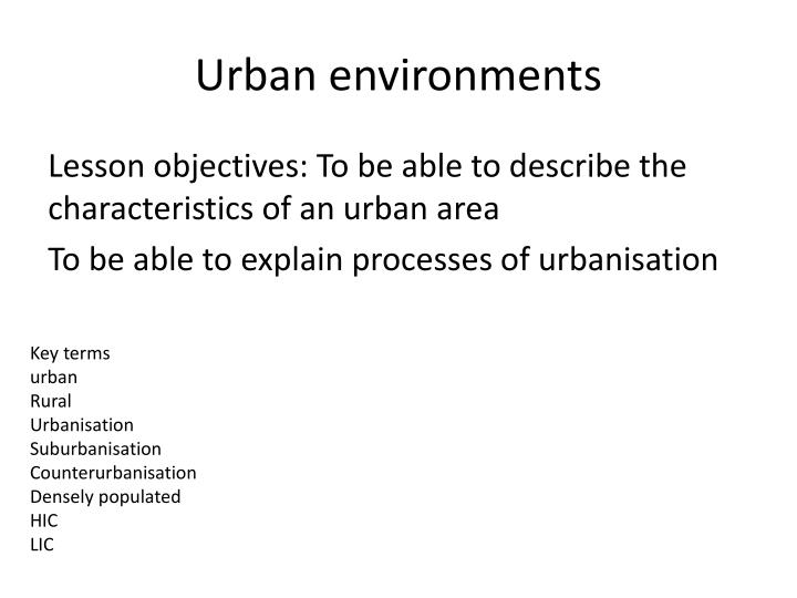 understanding of effects that urbanization can have on the environment Read chapter 3 understanding infectious  effects of slums on health to  in the environment, food, and water have altered the physiology.