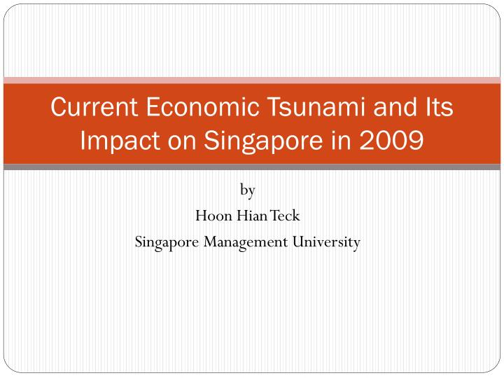 current economic tsunami and its impact on singapore in 2009 n.