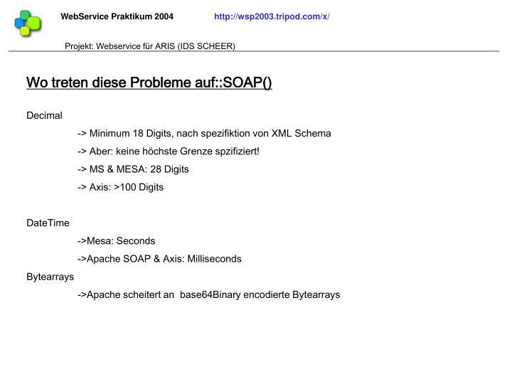 Wo treten diese Probleme auf::SOAP()