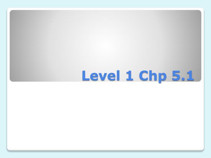 level 1 chp 5 1 n.