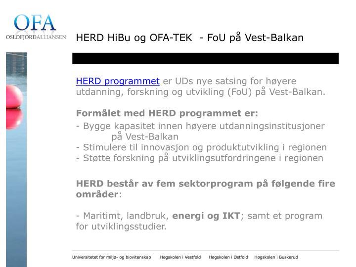 HERD HiBu og OFA-TEK  - FoU på Vest-Balkan