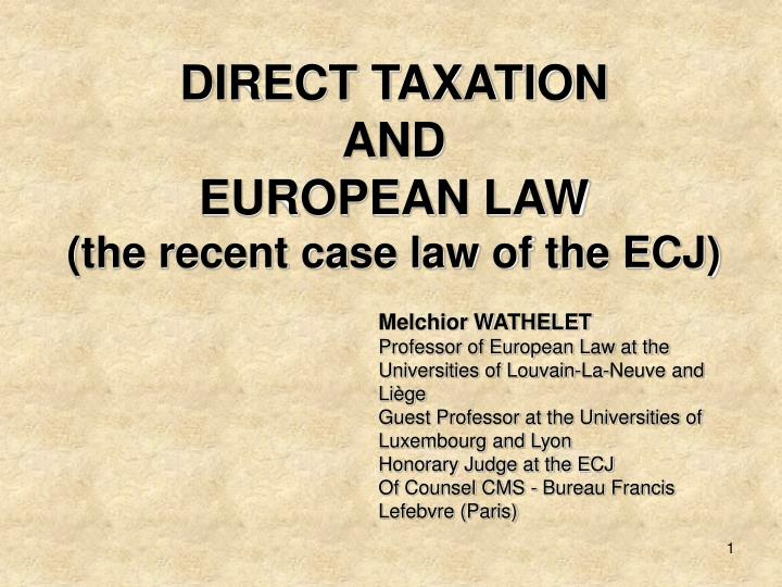 direct taxation and european law the recent case law of the ecj n.