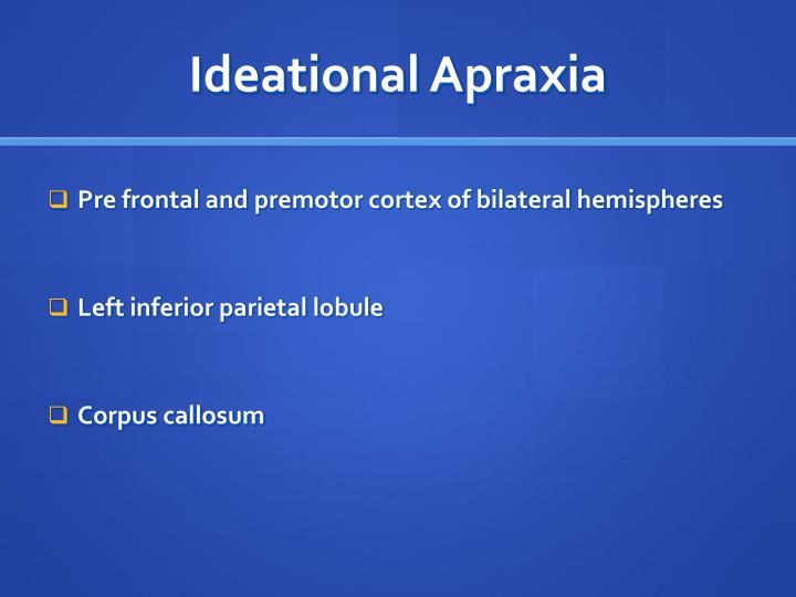Ideational Apraxia