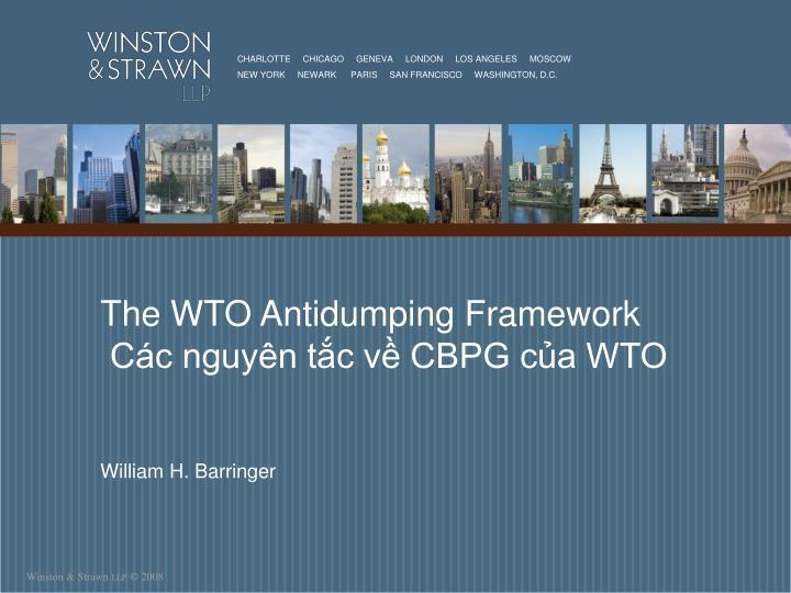 the wto antidumping framework c c nguy n t c v cbpg c a wto n.