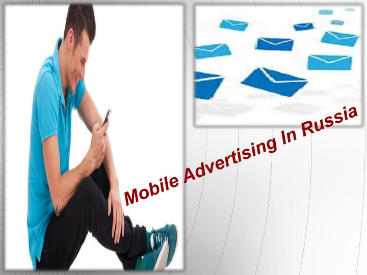 Mobile Advertising In Russia