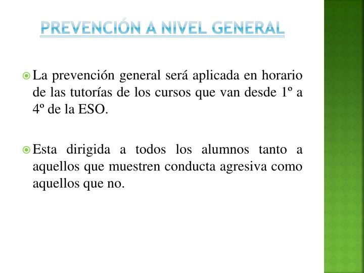 PREVENCIÓN A NIVEL GENERAL