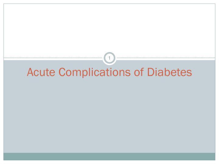 acute complications of diabetes n.