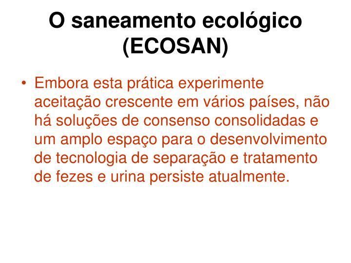 O saneamento ecológico (ECOSAN)