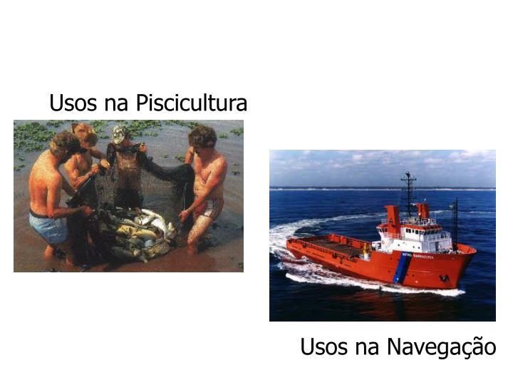 Usos na Piscicultura