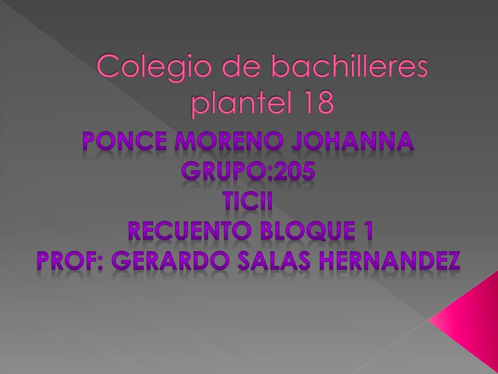 9e79ad47e PPT - Colegio de bachilleres plantel 18 PowerPoint Presentation - ID ...