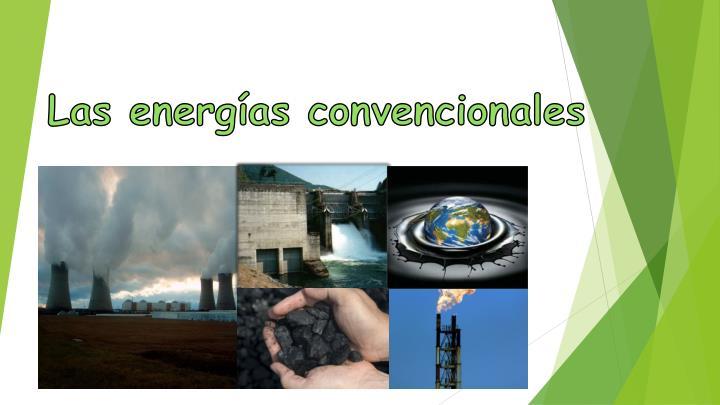 las energ as convencionales n.