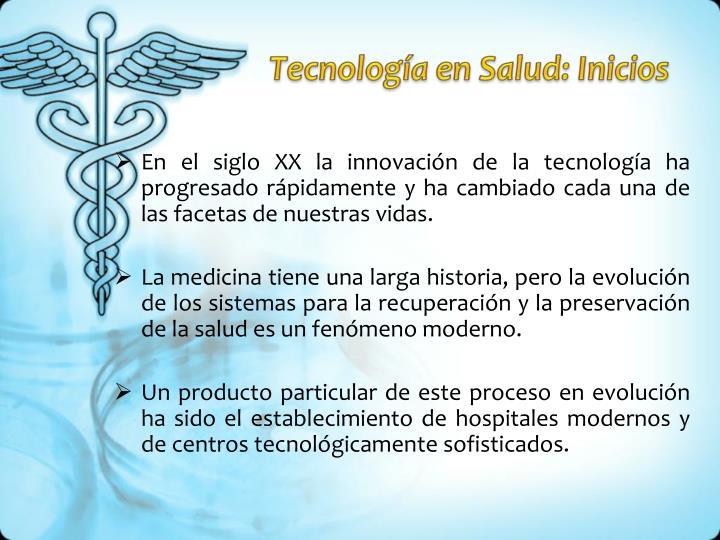 Tecnología en Salud: Inicios