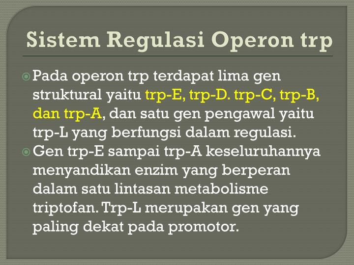 Sistem Regulasi Operon trp
