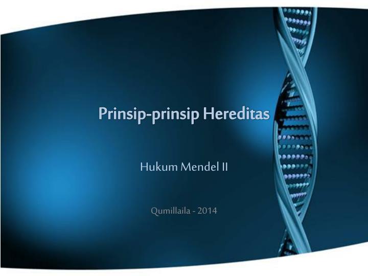 prinsip prinsip hereditas n.