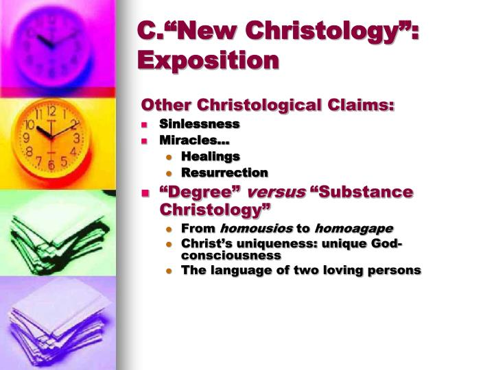 "C.""New Christology"": Exposition"