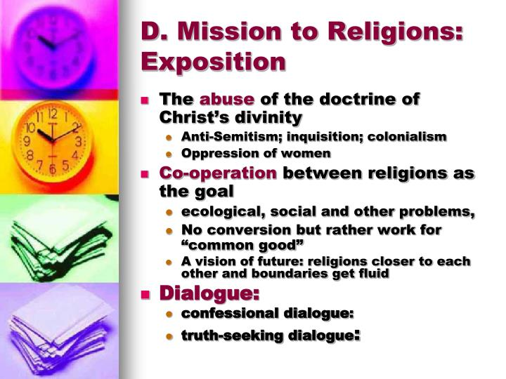 D. Mission to Religions: Exposition