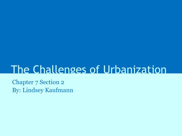 the challenges of urbanization n.