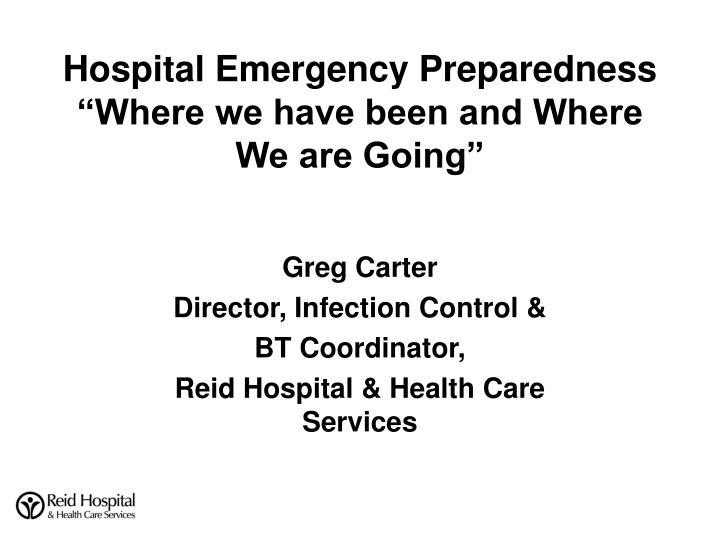hospital emergency preparedness where we have been and where we are going n.