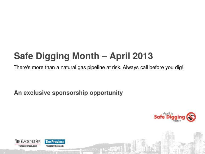 safe digging month april 2013 n.