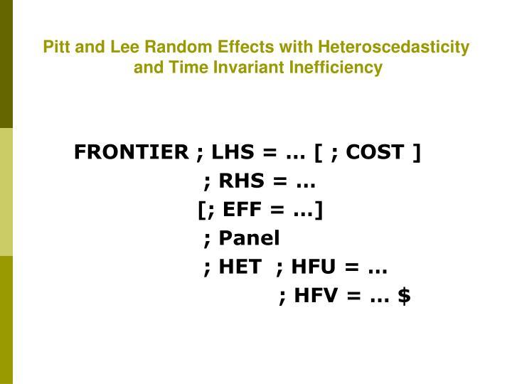Pitt and Lee Random Effects with Heteroscedasticity