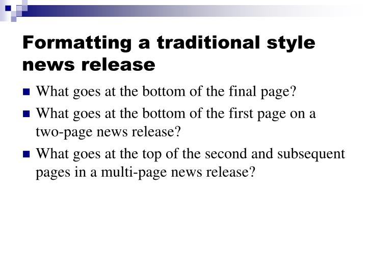 Formatting a traditional style news release