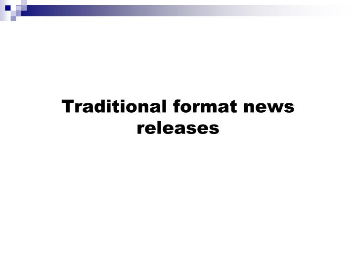 Traditional format news releases