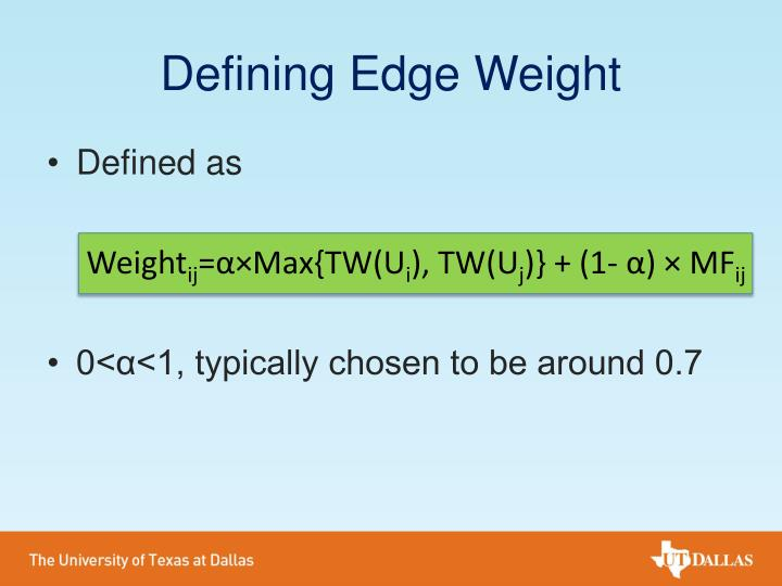 Defining Edge Weight