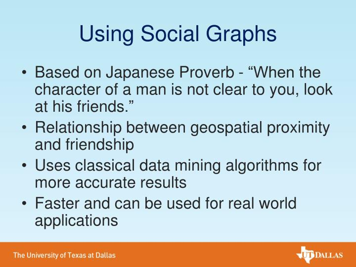 Using Social Graphs