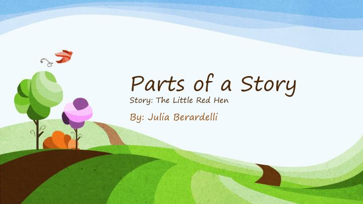 parts of a story story the little red hen n.